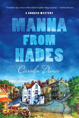 Manna from Hades - Dunn, Carola