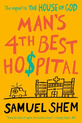 Man's 4th Best Hospital - Shem, Samuel