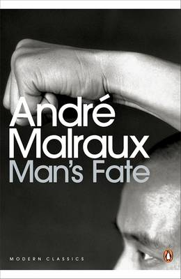 Man's Fate - Malraux, Andre