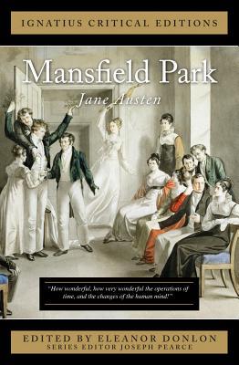 Mansfield Park: Ignatius Critical Editions - Austen, Jane