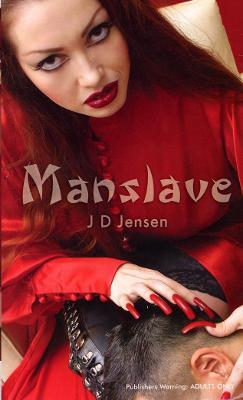 Manslave - Jensen, J D