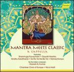 Mantra Meets Classic: A Cappella