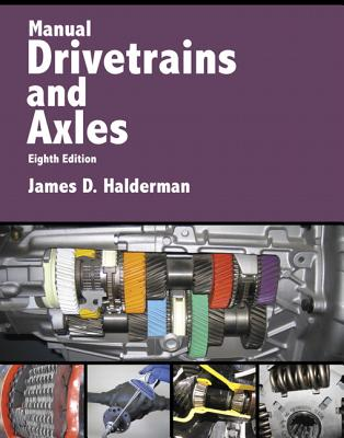 Manual Drivetrains and Axles - Halderman, James D