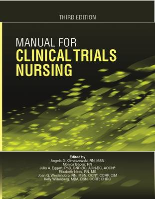 Manual for Clinical Trials Nursing - Klimaszewski, A. D. (Editor), and Bacon, M. (Editor), and Eggert, Julia A. (Editor)