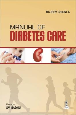 Manual of Diabetes Care - Chawla, Rajeev