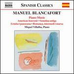 Manuel Blancafort: Piano Music, Vol. 4