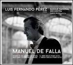 Manuel de Falla: Noches en los Jardins de España; El Amor Brujo