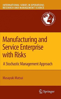 Manufacturing and Service Enterprise with Risks - Matsui, Masayuki