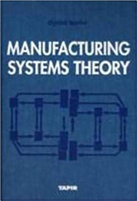 Manufacturing Systems Theory -