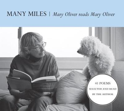 Many Miles - Oliver, Mary (Read by)