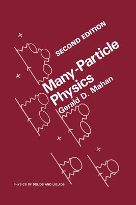 Many-Particle Physics - Mahan, Gerald D
