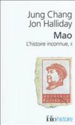 Mao, L'Histoire Inconnue 2 - Chang, Jung