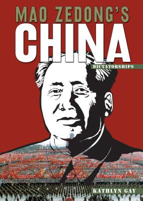 Mao Zedong's China - Gay, Kathlyn