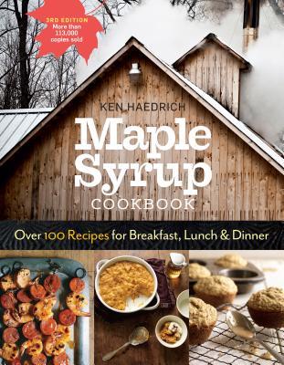Maple Syrup Cookbook - Haedrich, Ken