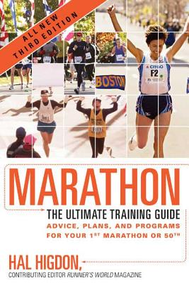 Marathon: The Ultimate Training Guide - Higdon, Hal