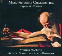 Marc-Antoine Charpentier: Leçons de Ténèbres - Arte dei Suonatori; Stephan MacLeod (bass); Alexis Kossenko (conductor)