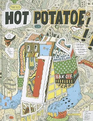 Marc Bell's Hot Potatoe: Fine Ahtwerks: 2001-2008 - Bell, Marc