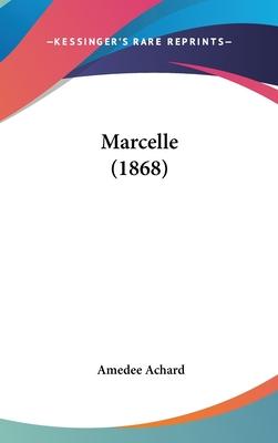 Marcelle (1868) - Achard, Amedee