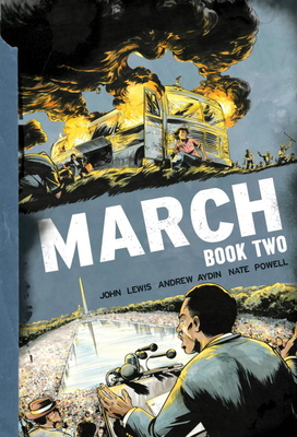 March: Book Two - Lewis, John, and Aydin, Andrew