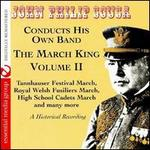 March King: Historical Recording, Vol. 2