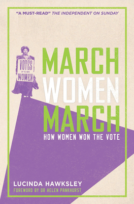 March, Women, March - Hawksley, Lucinda Dickens