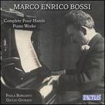 Marco Enrico Bossi: Complete Four Hands Piano Works
