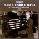 Marco Enrico Bossi: Opera Omnia per Organo, Vol. 1