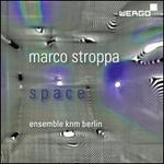 Marco Stroppa: Space