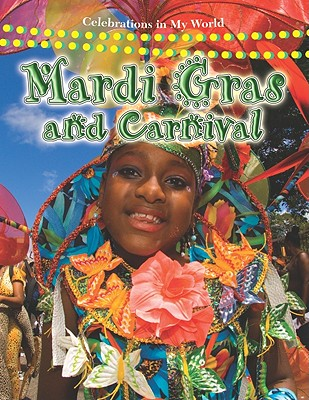 Mardi Gras and Carnival - Aloian, Molly