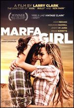Marfa Girl - Larry Clark