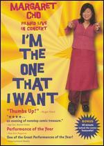 Margaret Cho: I'm the One That I Want