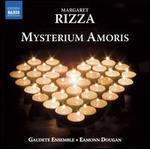 Margaret Rizza: Mysterium Amoris