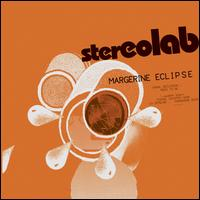 Margerine Eclipse [Expanded Edition] - Stereolab