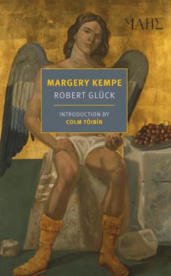 Margery Kempe - Gluck, Robert, and Toibin, Colm (Introduction by)