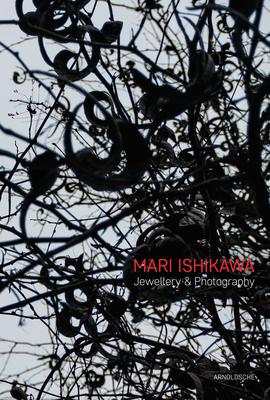 Mari Ishikawa: Jewellery & Photography - Veiteberg, Jorunn, and Fahn, Monika
