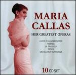 Maria Callas: Her Greatest Operas