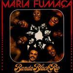 Maria Fumaca [LP]
