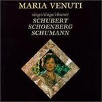 Maria Venuti Sings Schubert, Schoenberg, Schumann