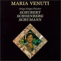 Maria Venuti Sings Schubert, Schoenberg, Schumann - Charles Spencer (piano); Maria Venuti (soprano); Wolfgang Meyer (clarinet)