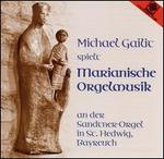 Marianische Orgelmusik