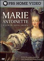 Marie Antoinette - David Grubin