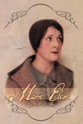 Marie Elena - Pepe, Paul E