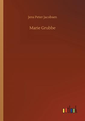 Marie Grubbe - Jacobsen, Jens Peter