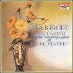 Marigold: Piano Music of Billy Mayerl