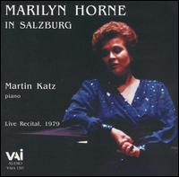 Marilyn Horne In Salzburg - Marilyn Horne (mezzo-soprano); Martin Katz (piano)