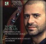 Marin Marais: Premier Livre des Pièces de Viole