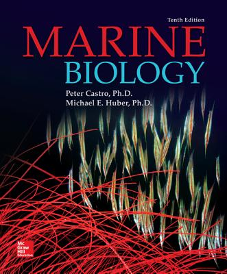 Marine Biology - Castro, Peter, and Huber, Michael E.