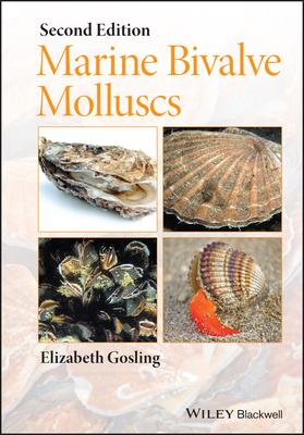 Marine Bivalve Molluscs - Gosling, Elizabeth