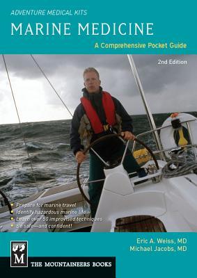 Marine Medicine: A Comprehensive Guide - Weiss, Eric A, M.D.