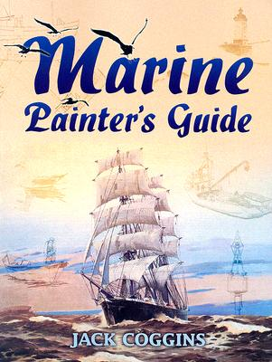 Marine Painter's Guide - Coggins, Jack